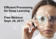 Efficient Processing for Deep Learning Webinar